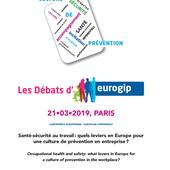 les débats d'Eurogip - 21 mars 2019 - Santé-Sécurité et Qualité de vie au travail par safetyfirst et GRIPHE.
