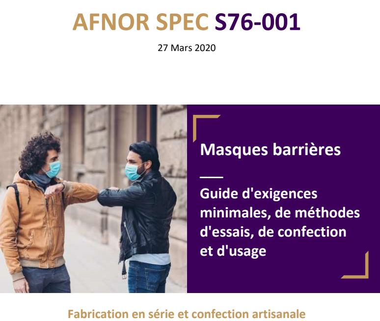 réaliser des masques en tissus - AFNOR SPEC S76-001 - mise à jour 28-04-2020