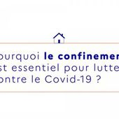 Pourquoi le confinement est essentiel pour lutter contre le Coronavirus ?